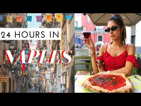 24 hours in Naples, Italy