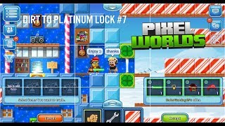 Pixel Worlds | Dirt To Platinum Lock #8 (NEW START)