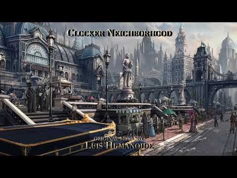 Clocker Neighborhood [ Steampunk / Clockpunk Music ]