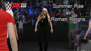 WWE 2K15 PC Mod - Summer Rae as Roman Reigns