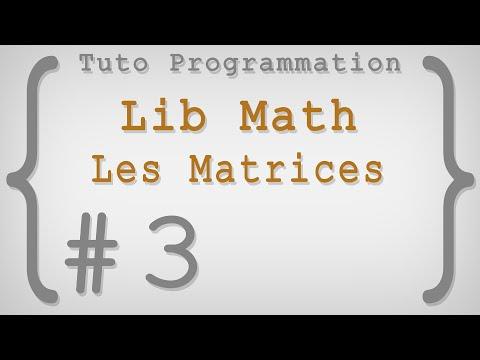 tuto lib math 3 les matrices youtube. Black Bedroom Furniture Sets. Home Design Ideas