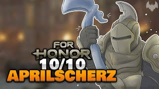 DER BESTE APRILSCHERZ 🥳 - ♠ For Honor ♠