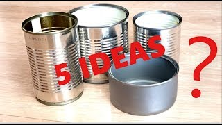 5 IDEAS TO REUSE/RECYCLE TIN CANS| Best Reuse Ideas