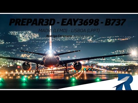 Prepar3D - EAY3698 -  B737-700 – Madri (LEMD) / Lisboa (LPPT) - Ivao