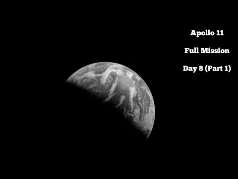 Apollo 11 - Day 8 Part 1 (Full Mission)