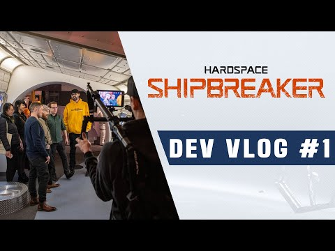 Hardspace: Shipbreaker - Dev Vlog #1 |