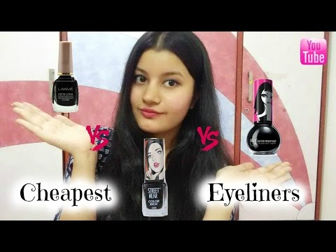 Cheapest Eyeliners in India || Lakme v/s Elle 18 v/s Streetwear || Affordable Smudge Proof Eyeliners