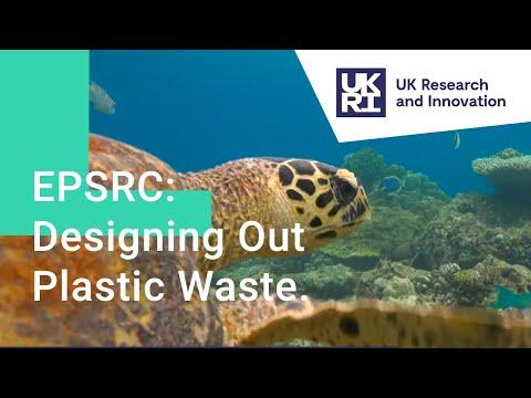 EPSRC: Designing Out Plastic Waste.