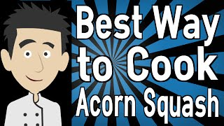Best Way To Cook Acorn Squash