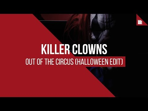 Killer Clowns - Out of the Circus (Halloween Edit)