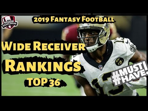 2019 Fantasy Football Rankings - Top 36 Wide Receivers WR Rankings