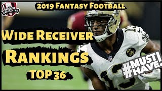 2019 Fantasy Football Rankings - Top 36 Wide Receivers (WR) Rankings