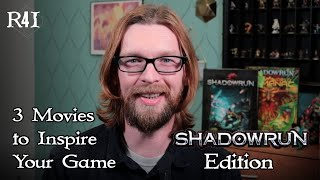 3 Movies to Inspire Your Shadowrun Game