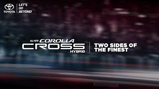 Introducing The All New Toyota Corolla Cross - Two Sides Of The Finest