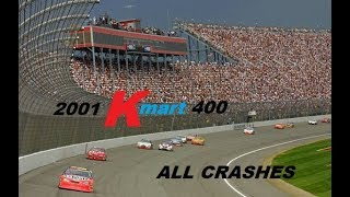 All NASCAR Crashes from the 2001 Kmart 400