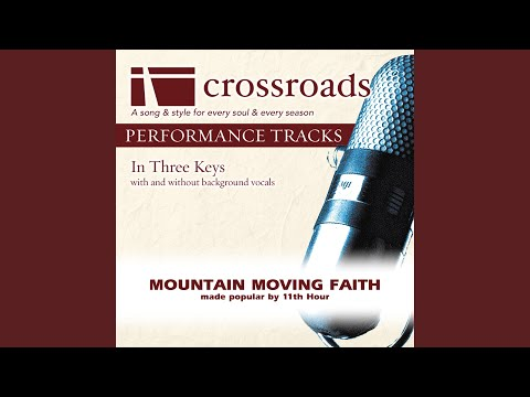 Mountain Moving Faith (Performance Track High with Background Vocals)