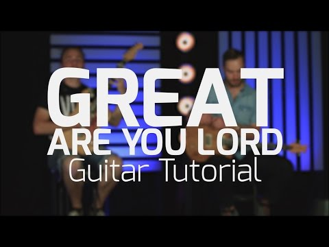 Great Are You Lord chords by Phillips, Craig & Dean - Worship Chords