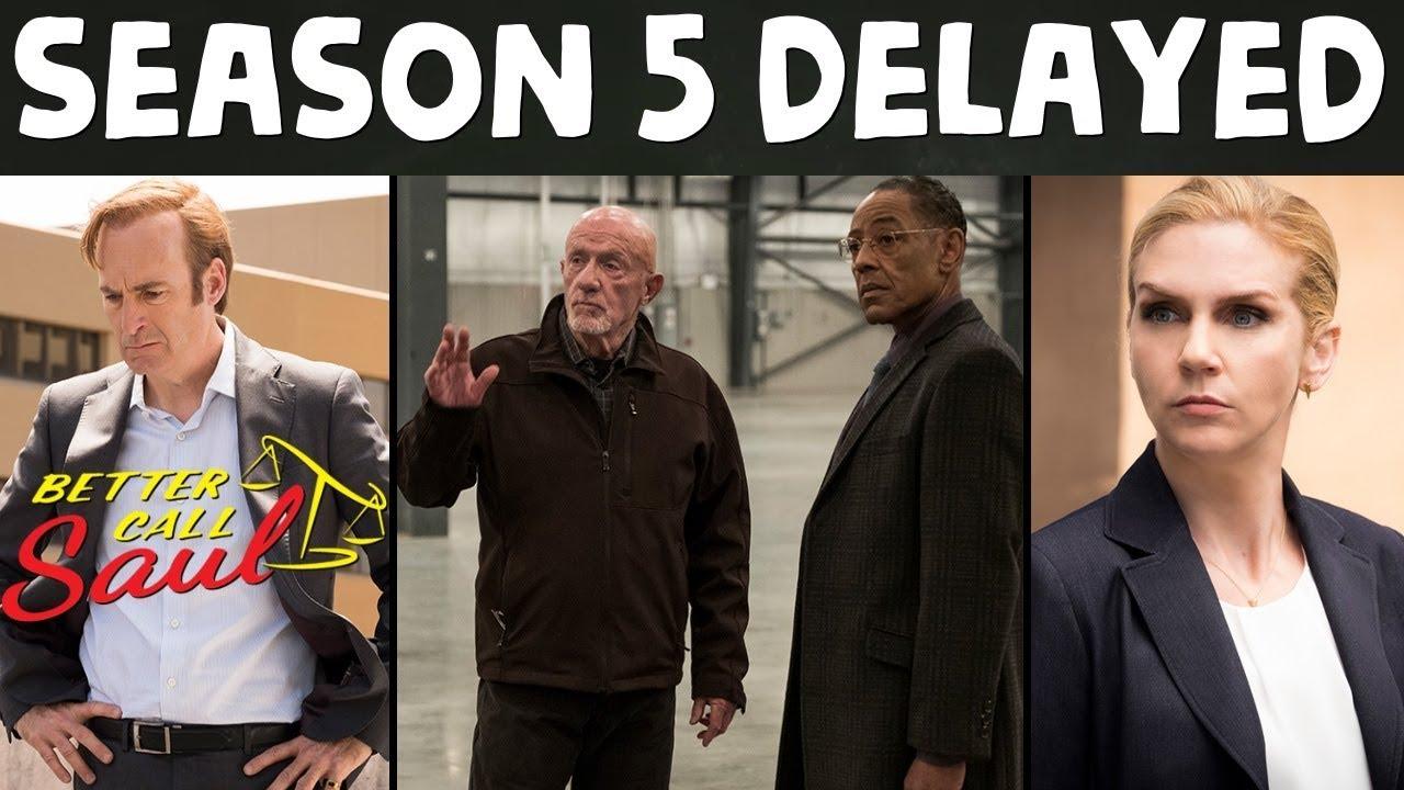 Better Call Saul Season 5 Postponed Until 2020 EXPLAINED!