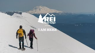 REI Presents: I Am Here