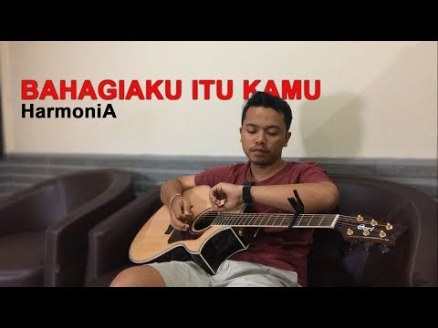 HarmoniA - Bahagiaku Itu Kamu (COVER By IKA)