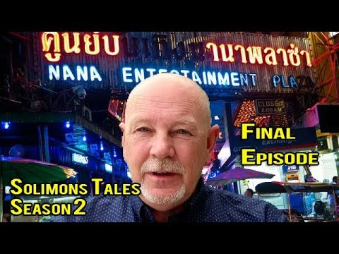 Solimons Tales from Thailand Finally Last Episode