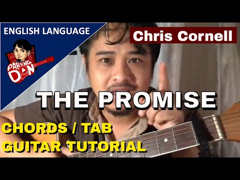 THE PROMISE Guitar Chords: Chris Cornell song w/ tab acoustic guitar tutorial by Pareng Don