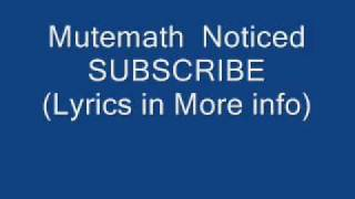 Watch Mutemath Noticed video