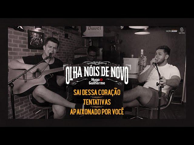 Hugo e Guilherme - PotPourri Sai Dessa Coração | Tentativas | Apaixonado Por Você