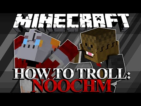 Minecraft How To Troll Your Friends! w/ BajanCanadian, NoochM, and MrWoofless (NoochM Edition)