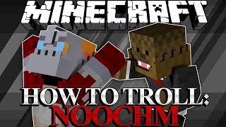 minecraft how to troll your friends w bajancanadian noochm and mrwoofless noochm edition