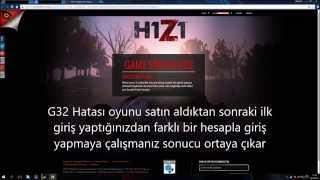 H1Z1 G32 Hatası Çözüm Türkçe/H1Z1 G32 Error Fix