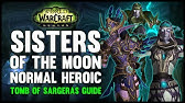 Sisters Of The Moon Normalheroic Tomb Of Sargeras Raid Guide