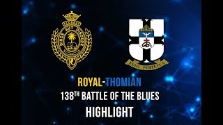 Highlights - 138th Battle of the Blues - Royal College vs S. Thomas
