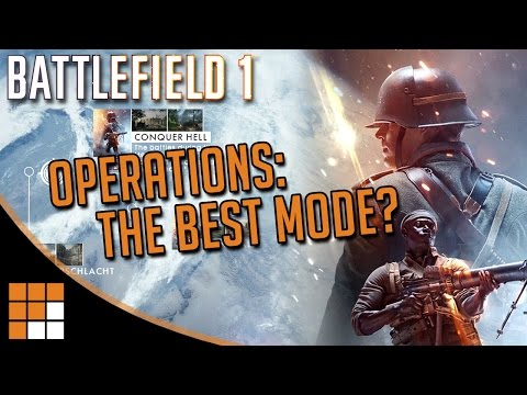 Battlefield 1's Best Game Mode: What is Operations?