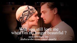 """เพลงสากลแปลไทย #92# Young And Beautiful """"The Great Gatsby"""" Soundtrack (Lyrics&ThaiSub)"""