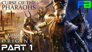 The Curse of the Pharaohs - Assassin's Creed: Origins - DLC Gameplay Walkthrough: Part 1