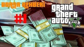 GTA V Hilesiz Sınırsız Para - Borsa Rehberi - 1