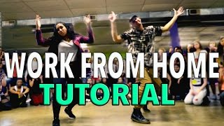WORK FROM HOME - Fifth Harmony (Dance TUTORIAL) | @MattSteffanina Choreography