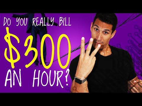 Do You Really Bill $300 an Hour?