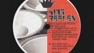 Repeater Man__Dubwize Repeater-Ras Muffet & Jonah Dan (King Reflex)