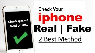 how to check your iphone is fake or real kaise pata kare iphone real hai ya fake