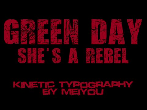 She's A Rebel - Green Day | Kinetic Typography