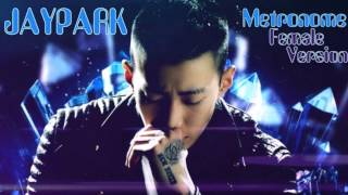 Jay Park - Metronome [Female Version]