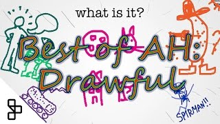 Best of AH: Drawful