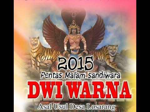 Sandiwara DWI Warna Terbaru 2015/2016 Asal Usul Kota Losarang FULL