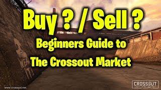 Crossout Market Guide - The Basics