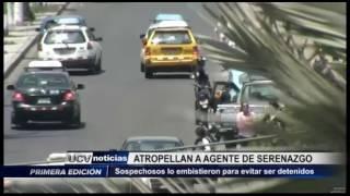 Víctor Larco: Atropellan a agente de serenazgo para evitar ser detenidos