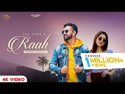 Raah (Official Video) | Jas Kang | Cali Crew | Harper Gahunia | New Punjabi Songs 2019
