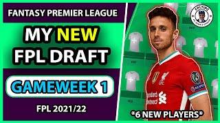 MY NEW FPL DRAFT   Team selection for Gameweek 1, GW1   Fantasy Premier League 2021/22 Tips screenshot 3