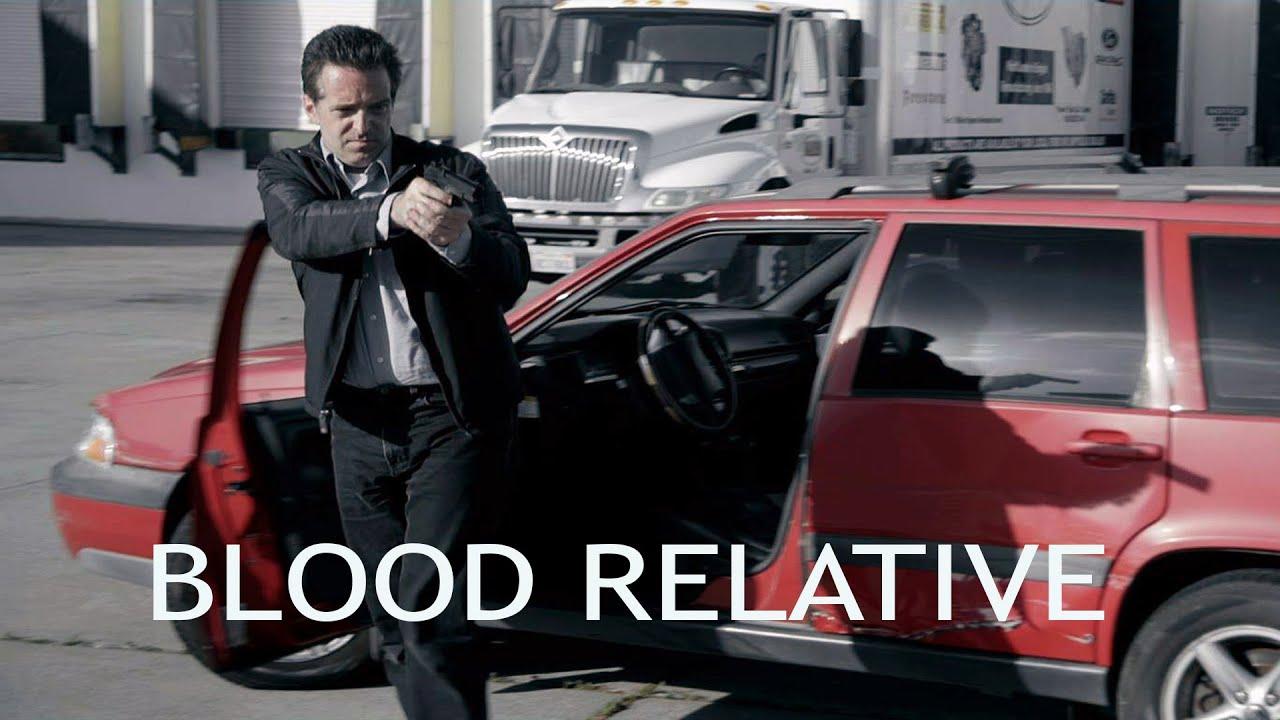 Download [FULL MOVIE] Blood Relative (2017) Action Thriller
